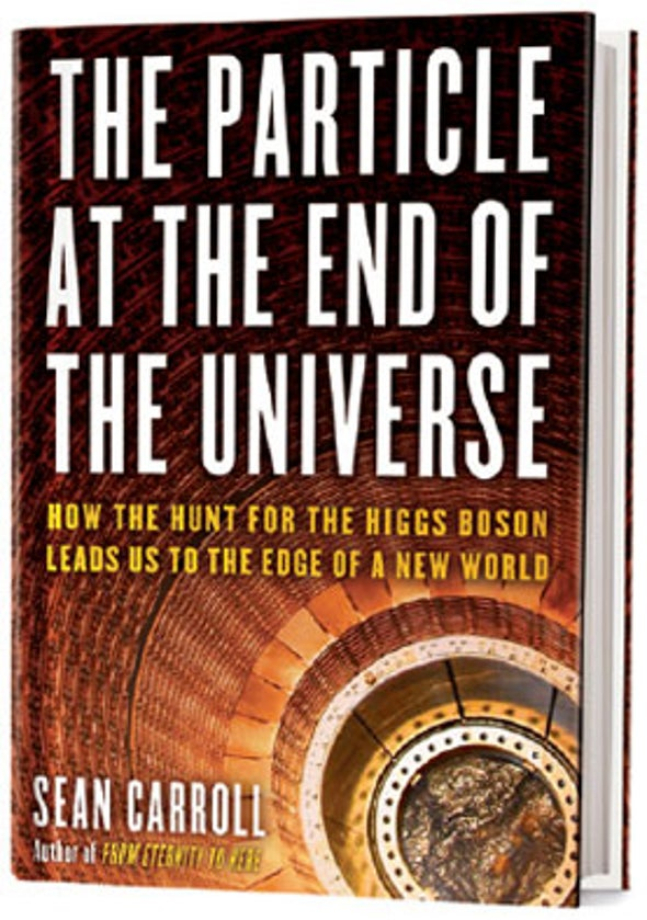 Recommended: <i>The Particle at the End of the Universe</i>