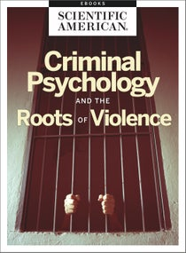Criminal Psychology and the Roots of Violence
