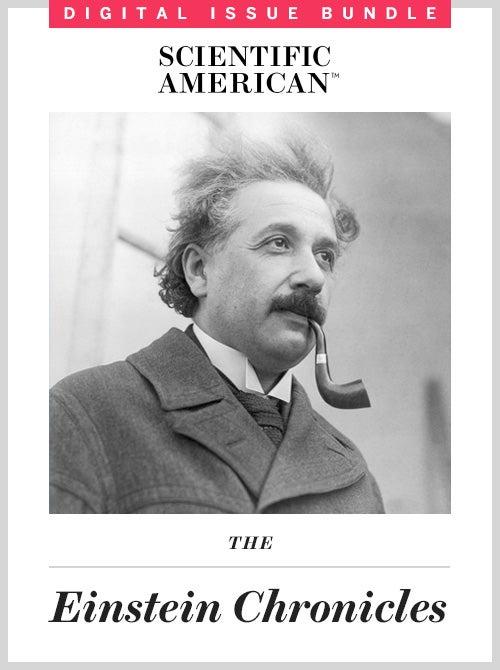 The Einstein Chronicles in <em>Scientific American</em>