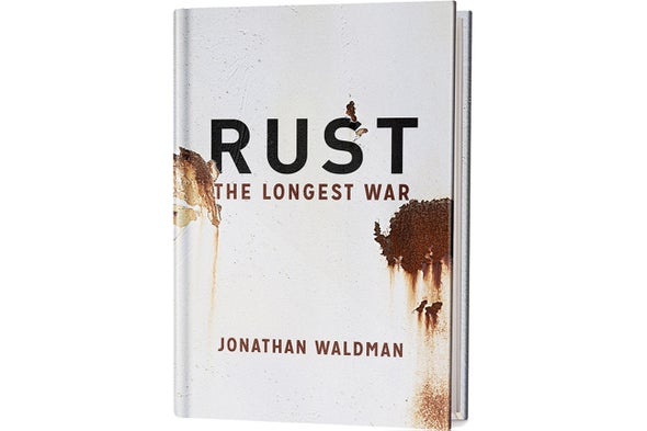 Book Review: <i>Rust: The Longest War</i>