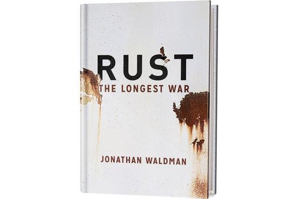 Book Review: <i>Rust: The Longest War</i>