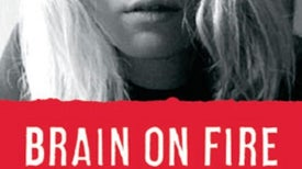 <i>MIND</i> Reviews: <i>Brain on Fire</i>
