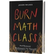 Book Review: <i>Burn Math Class</i>