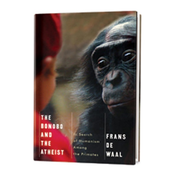 Recommended: <i>The Bonobo and the Atheist</i>