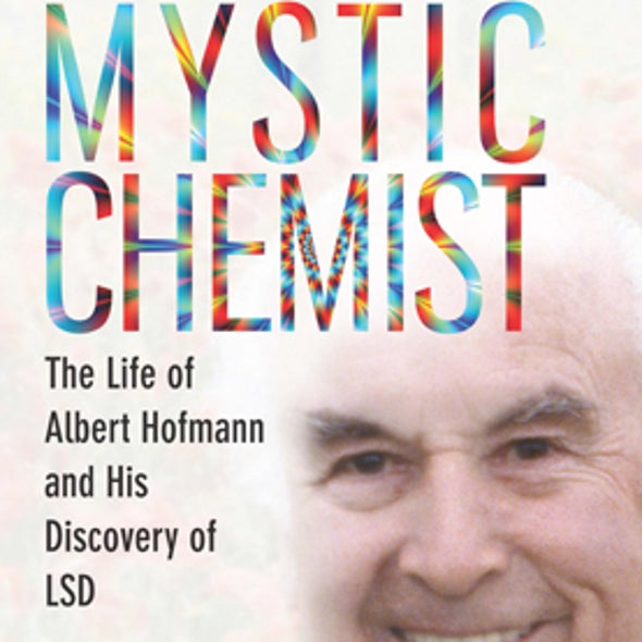 Turn On, Tune In, Drop Out--and Accidentally Discover LSD [Excerpt]