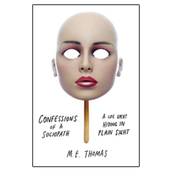<i>MIND</i> Reviews: <i>Confessions of a Sociopath</i>