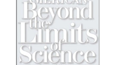 "Readers Respond to ""Beyond the Limits of Science"""