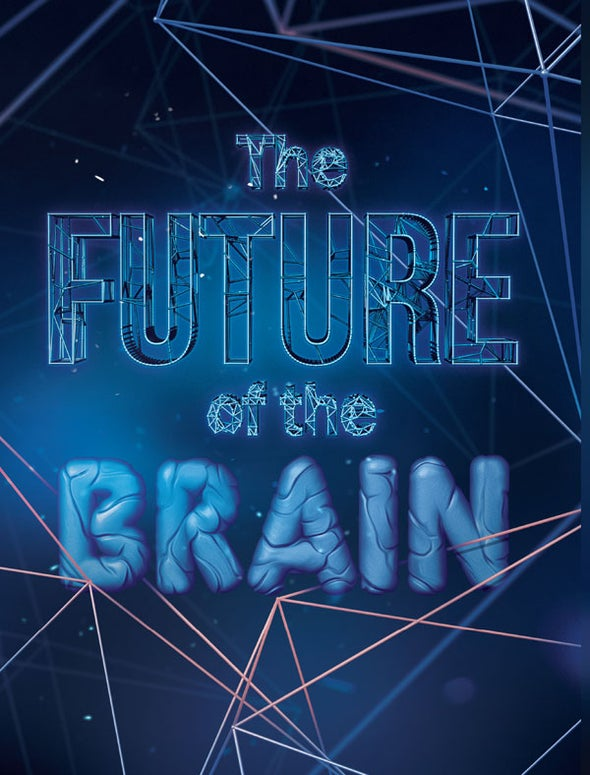 The Future of the Brain: An Introduction