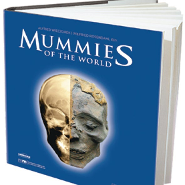 Recommended: <em>Mummies of the World</em>