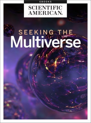 Seeking the Multiverse