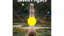 How the Hippies Saved Physics [Excerpt]