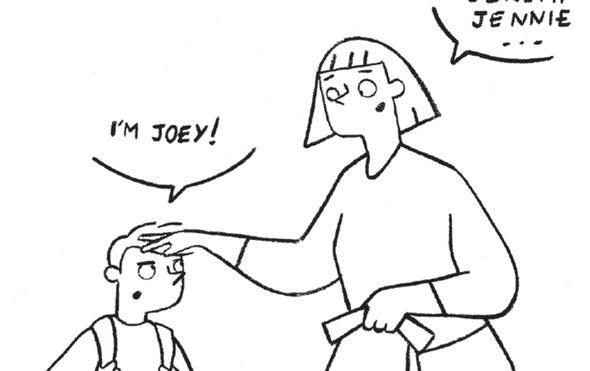 Mom, I'm Joey, Not Jennie!