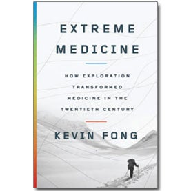 Book Review: <em>Extreme Medicine</em>