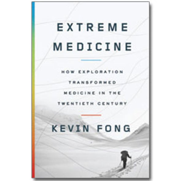 Book Review: <em>Extreme Medicine</em>