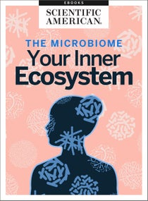 The Microbiome: Your Inner Ecosystem