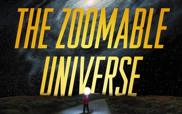"""Astrophysicist Leads a Tour of the """"Zoomable Universe"""""""