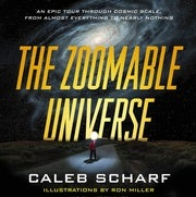 Astrophysicist Leads a Tour of the 'Zoomable' Universe