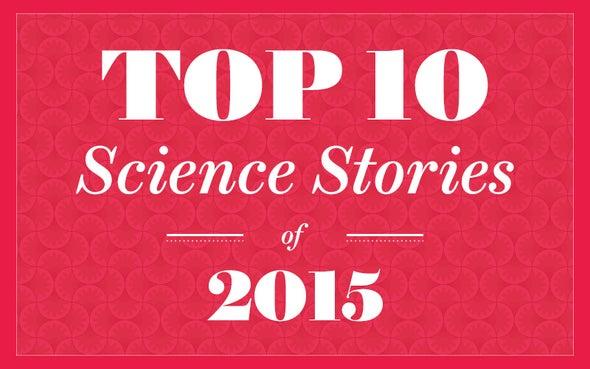 <em>Scientific American's</em> Top 10 Science Stories of 2015