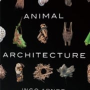Book Review: <em>Animal Architecture</em>