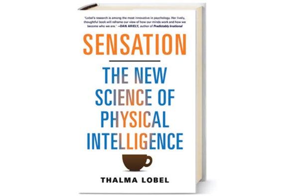 <em>MIND</em> Reviews: Sensation: The New Science of Physical Intelligence