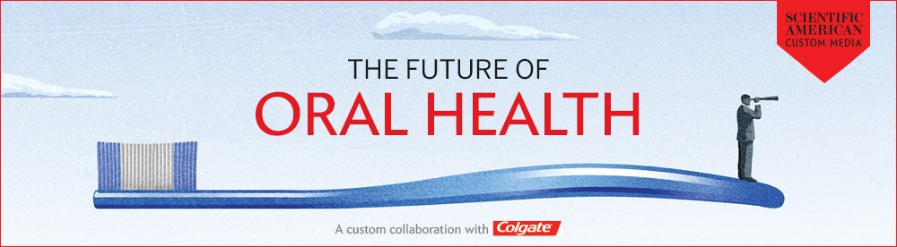 Oral Health Goes Modern