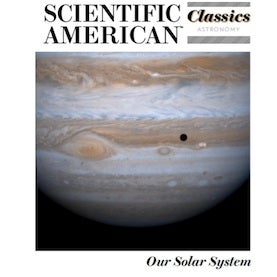 cover of scientific american classics: our solar system showing jupiter