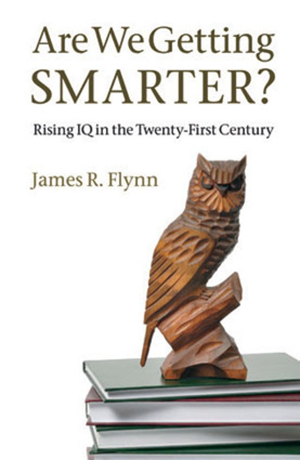 <i>MIND</I> Reviews: <i>Are We Getting Smarter?</i>
