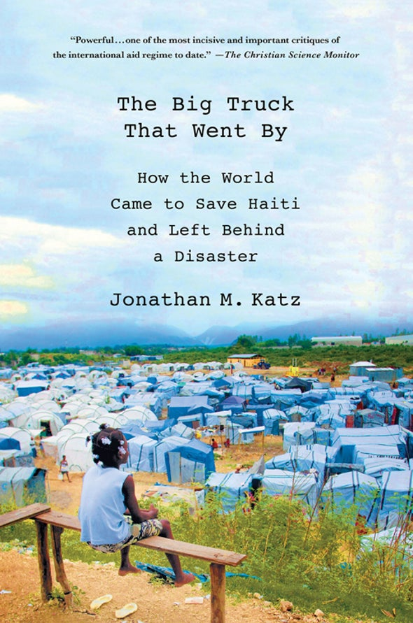 How the World Came to Help Haiti and Left a Disaster