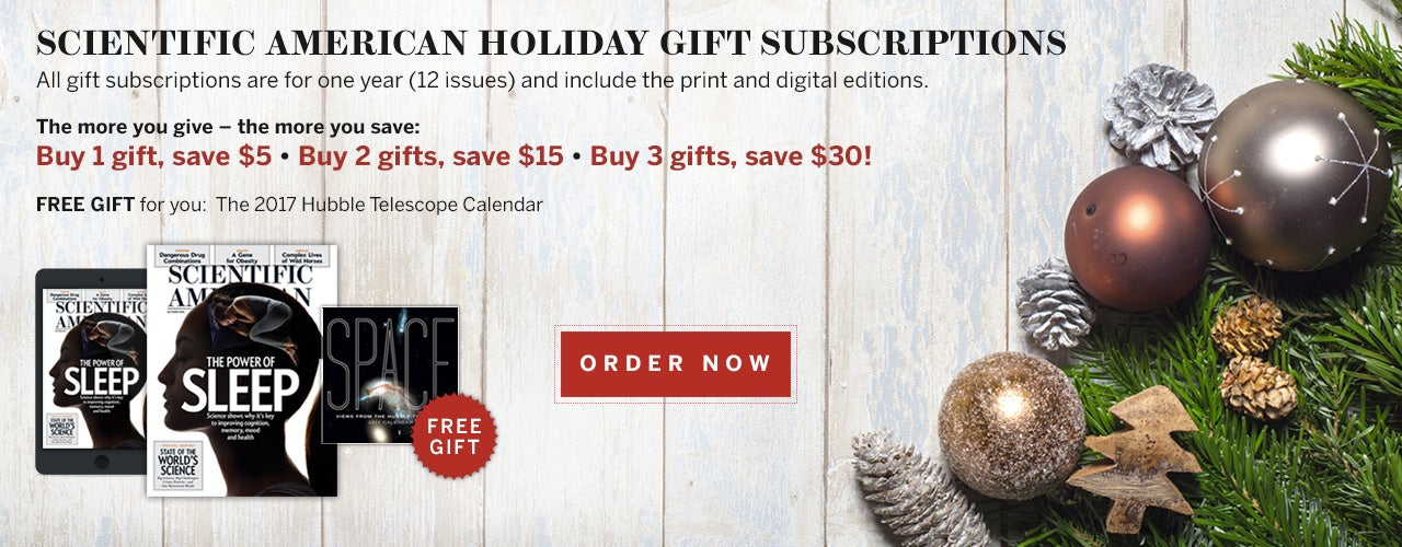 Scientific American Holiday Gift Subscriptions