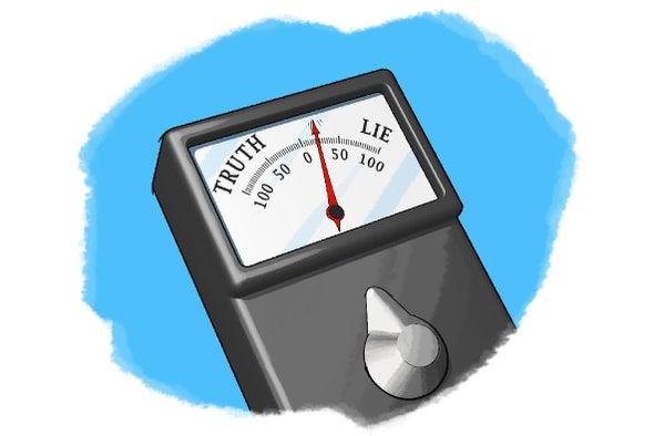 Pinocchio's Arm: A Lie Detector Test
