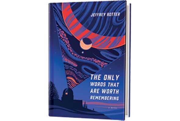 Book Review: <i>The Only Words That Are Worth Remembering</i>
