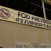 """Beware of """"FOD"""""""