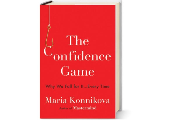 Review: The Confidence Game - Scientific American