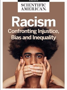 Racism: Confronting Injustice, Bias and Inequality