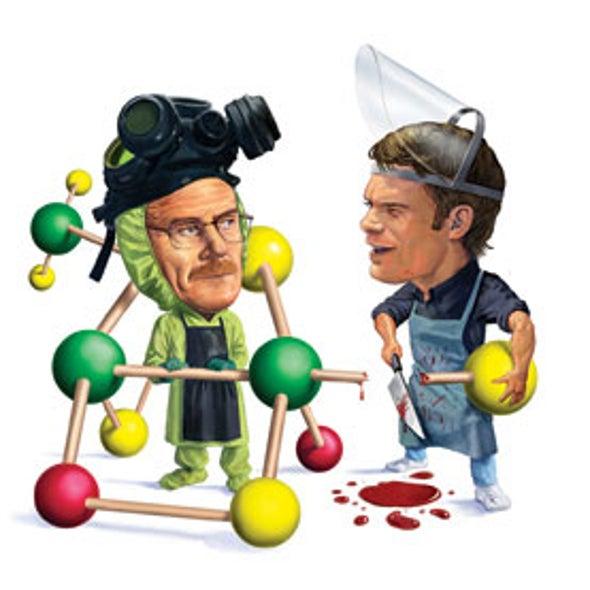 Killer Science Portrayed on <i>Dexter</i> and <i>Breaking Bad</i>