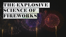 The Science of Fireworks