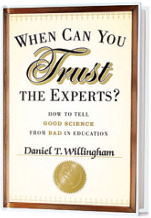 Recommended: <i>When Can You Trust the Experts? How to Tell Good Science from Bad in Education</i>