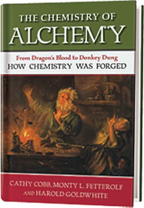 Review: <i>The Chemistry of Alchemy</i>