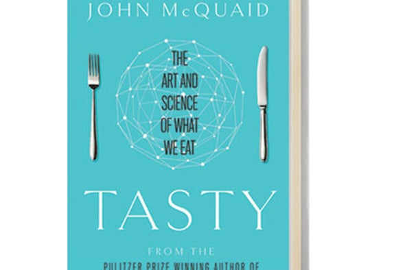 Book Review: <i>Tasty: The Art and Science of What We Eat</i>
