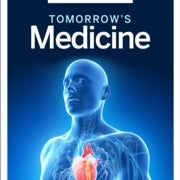 Tomorrow's Medicine