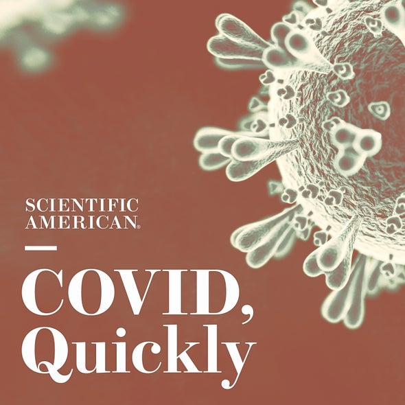 COVID, Quickly, Episode 3: Vaccine Inequality--plus Your Body the Variant Fighter