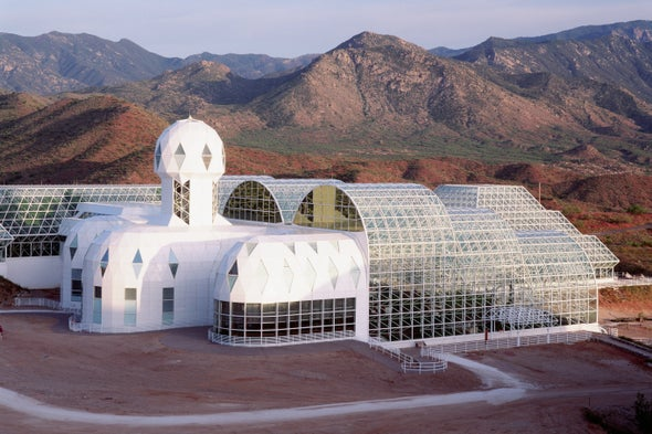 Biosphere 2: The Once Infamous Live-In Terrarium Is Transforming Climate Research