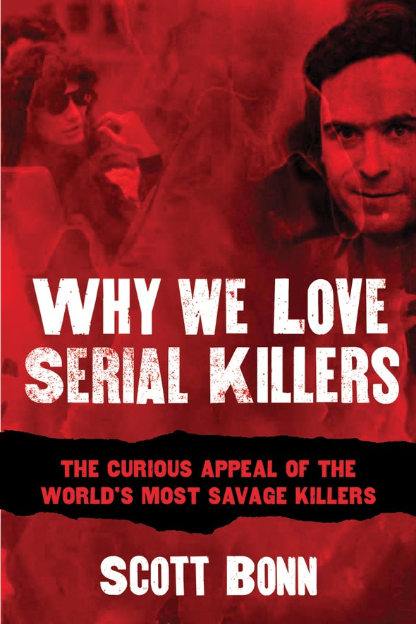 5 Myths about Serial Killers and Why They Persist [Excerpt]