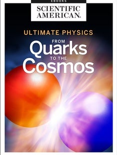 Ultimate Physics: From Quarks to the Cosmos