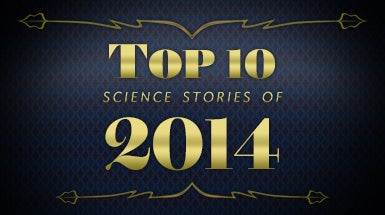 <i>Scientific American</i>'s Top 10 Science Stories of 2014