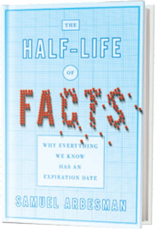 Recommended <i>The Half Life of Facts</i>