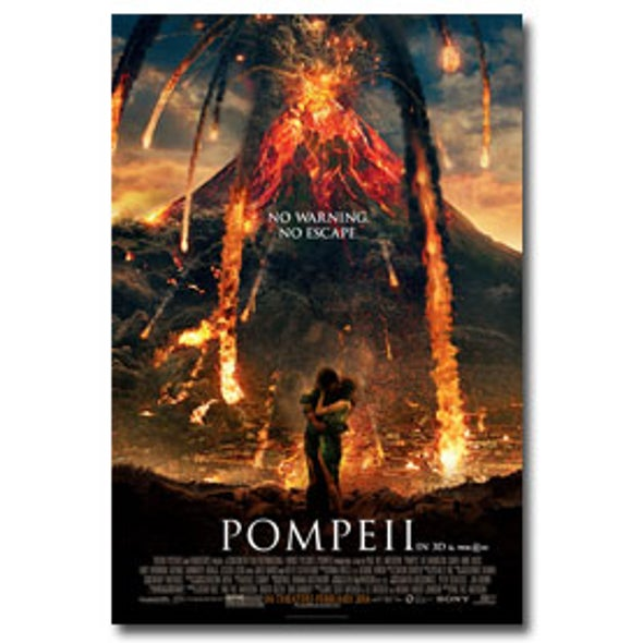 Hollywood's <em>Pompeii</em> Gets History Mostly Right, but Takes Some Geologic Artistic License [Video]