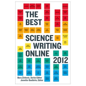 Chat at Noon EDT about the Best Science Writing Online in 2012
