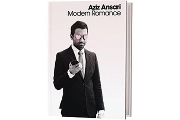 Book Review:<i> Modern Romance</i>