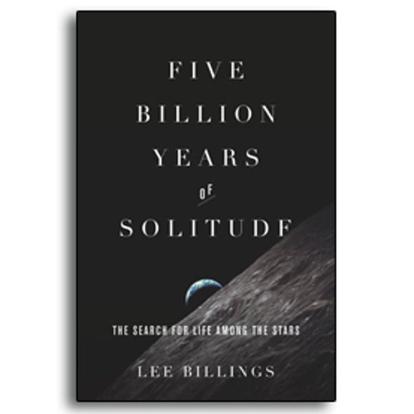 <i>Five Billion Years of Solitude</i>: Looking for Longevity [Excerpt]